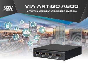 VIA ARTiGO A600 Smart Building Automation System